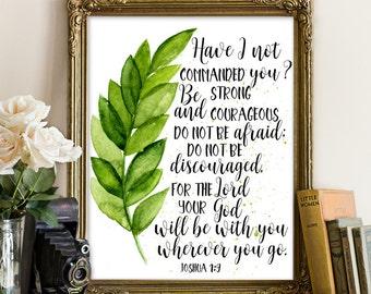 Joshua 1:9, Bible psalm printable, bible printable art, scripture printable, bible verse printable art, bible quote, bible printable, quotes