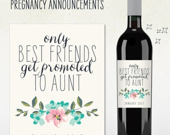 Custom Wine Label - Pregnancy Announcement - only best friends get promoted to AUNT