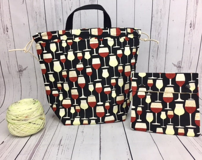 Wine Glasses Bucket Bag AND Notions Case set, Knitting project bag, Crochet project bag,  Zipper Project Bag, Yarn bowl