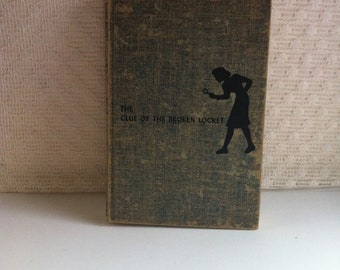 The Clue Of The Broken Locket - Nancy Drew Mystery Stories - by Carolyn Keene - Copyright 1934 - Hardback Book - 219 pages