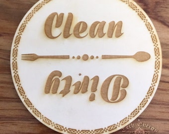 Clean & Dirty - Magnetic Wooden Laser Engraved Sign
