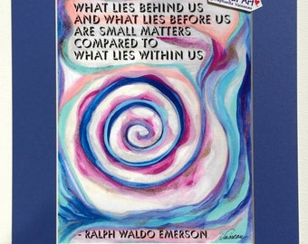 What Lies Behind 11x14 EMERSON Inspiration Quote Motivational Print Spiral Graduation Support Meditation Heartful Art by Raphaella Vaisseau
