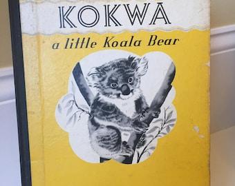 RARE 1939 Kokwa Koala Vintage Children's Book