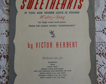 1913 Antique 'Sweethearts' Song Sheet Music, 'If You Ask Where Love is Found' Song, Victor Herbert Operetta, MGM 1930's Movie Music ~