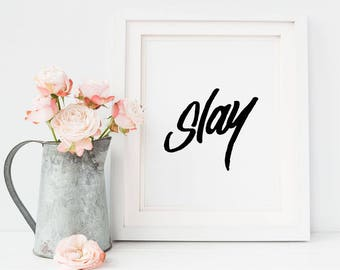 Girl Power, The Future is Female, Slay Print, Wall Decor, Printable, Slay Art Print, Feminism, Fashion Art, Minimalist, Best Friend Gift