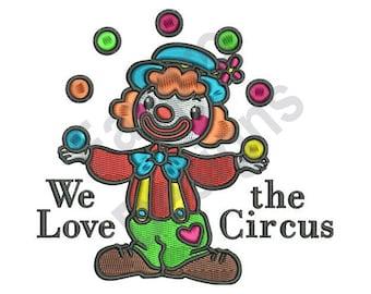 Love The Circus - Machine Embroidery Design