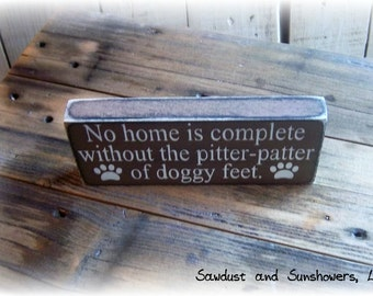 Wood Block Sign, Affordable Gift, Small Gift, Small Sign, Shelf Sitter, Gift For Dog Lover, Gift For Pet Owner, Gifts Under 10, Wooden Sign