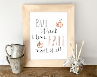 Autumn Printable, 8x10 and 5x7 Printable, Autumn Quote, Fall Quote, Hand Lettered