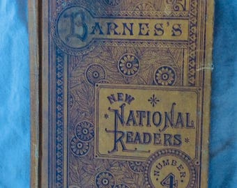 ANTIQUE SCHOOL BOOK, national fourth reader, 1884, children education, collectible