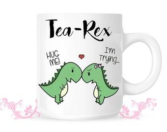 Tea Rex Mug - T-rex mug - Valentine's Day- T Rex Love Mug