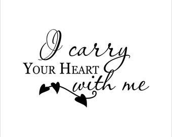 I carry you heart with me decal