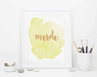 Merde Print, Digital Download, Rose Gold Foil Print, Funny Print, Humor Print, Demotivational Print, Digital Download