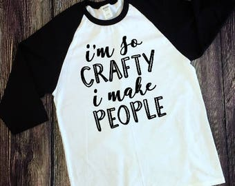 I'm so Crafty I make People Decal| Iron On Decal| T Shirt| Diy T Shirt| NEXT DAY SHIPPING!