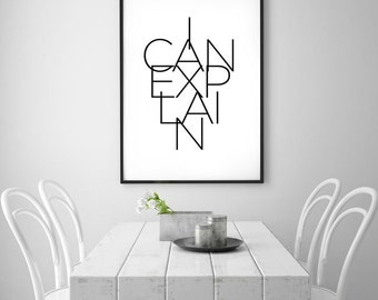 """Typography Poster  Wall Decor Inspirational Print Work Decor for Cool People, Typography Art, """"I Can Explain"""" for Cool People"""