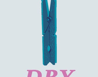 Dry - Clothespin Art for the Laundry Room, Digital Download