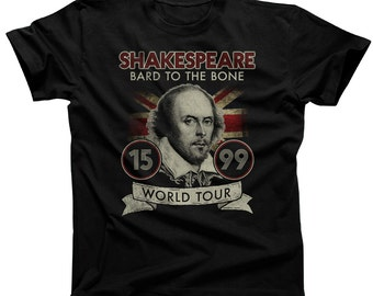 William Shakespeare Shirt - Bard to the Bone Book Lover Shirt - Book Nerd Shirt - Reader Shirt (See SIZING CHART in Item Details)