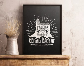 Motivational Print, Falling down is part of life, Lumberjack, Chalkboard Design, Poster Wall Art, Quotes, Home, Bar, Pub Decor, Good vibes