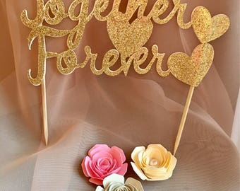 Together Forever Gold Glitter cake topper, Together Forever Cake topper, Gold Glitter Cake Topper, Wedding Cake Topper, romantic cake topper
