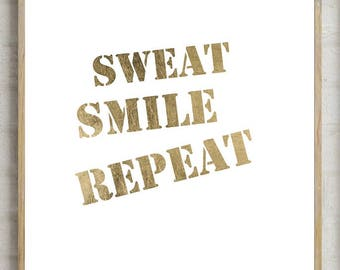 sweat smile repeat print, printable quotes, fitness quotes, fitness motivation prints, gym wall decor, gym decor, typography motivational