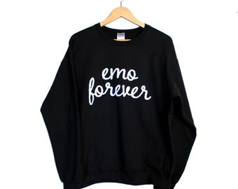 Emo Forever Black Comfy Sweatshirt and Free Pin S M L XL // long sleeve, soft cotton blend, unisex, emo music scene