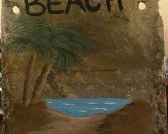 Beach sign - Pool sign - House sign - Outdoor sign - Beach slate sign - Pool slate sign - Outdoor slate sign - House slate sign - Welcome