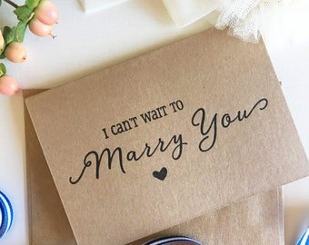 I Can't Wait To Marry You Card - Groom Gift From Bride - Groom To Bride Card - Bride To Groom Card - Wedding Proposal - Rustic Wedding Cards
