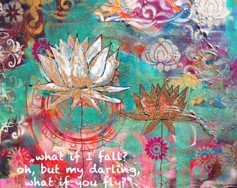 lotus print, what if I fall, what if you fly, yoga print, gift for yogini