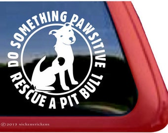 "Rescue a Pit Bull | DC392PAW | High Quality Adhesive Vinyl Window Decal Sticker - 5"" tall x 5"" wide"