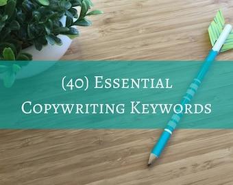 40 Essential Copywriting Keywords
