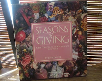 Seasons of Giving Craft Book Gifts to Make Through the Year (1990)
