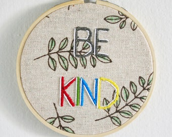 BE KIND - Hand Embroidered Wall Decor