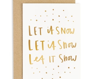 Let it Snow Christmas Card - Gold foil card - Holiday Card - CC89