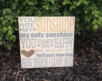 You are my Sunshine hand painted wooden sign. Wall Art. Nursery Rhyme. Nursery Art. Wall Art. Baby Shower gift