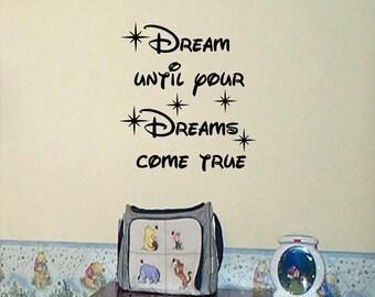 Dream until your Dreams come True vinyl wall decal, Dream, Stars, Nursery decal