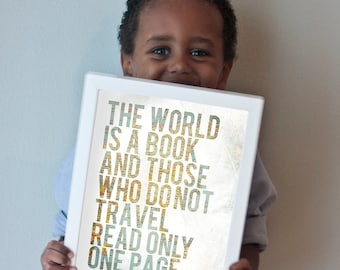 The World is a Book and Those Who Do Not Travel Read Only One Page