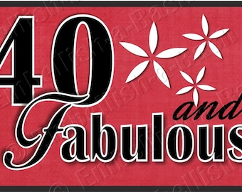 Digital, 40th Centerpiece Sign, 40 and Fabulous, 40th Birthday Decoration, 40th Party Decor,40th Cupcake Topper,40th Gift Tag,40th Favor Tag