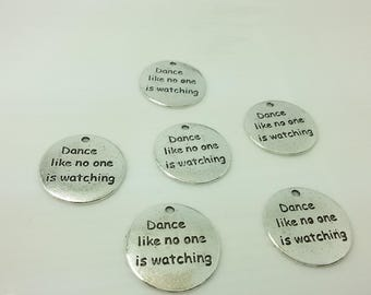 20 pcs Dance LIke no one is watching Pendants, Inspirational Charms , Word Charms , text Charms ,Dance Charms ,Dancer Charms