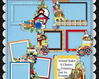 On Sale 50% Off Digital Scrapbooking Kit School Rules Cluster Frames - Digital Scrap Kit