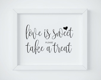 Love Is Sweet Sign, Love Is Sweet Please Take a Treat, Love is Sweet Printable, Wedding Favor Sign, Wedding Sign Printable, INSTANT DOWNLOAD