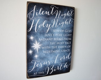 Silent Night Christmas Sign - Silent Night Sign - Christmas Wall Art - Silent Night Holy Night Son of God - Jesus, Lord at they Birth
