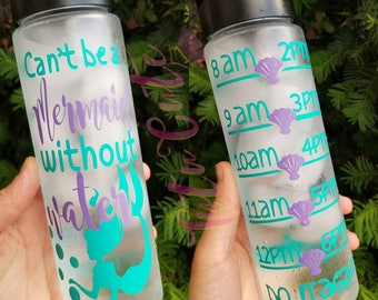 Can't Be A Mermaid Without Water, Water Tracker Motivation Water Bottle, Custom Water Bottle, Workout Water Bottle, Mermaid Water Bottle