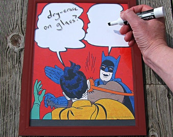 Batman Slap Meme- Dry Erase or Wipe Board Art- Batman Meme Art- Whiteboard art- Internet Art- DC Comic Art