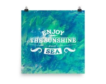 Enjoy the sunshine - Poster
