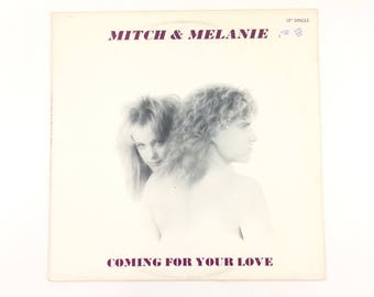 "Vintage Super Rare Disco Mitch & Melanie - Coming For Your Love 12"" Single Vinyl Record [1988]"