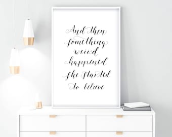 believe QUOTE,  PRINTABLE, download digital, quotes, inspirational, digital print, black and white, home decor, wall art, typography, prints