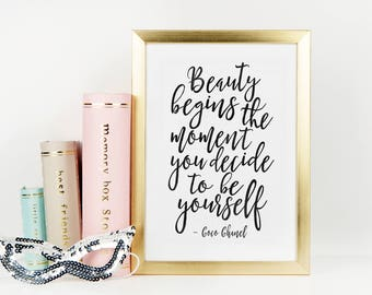 COCO CHANEL QUOTE, Beauty Begins The Moment You Decide To Be Yourself,Be You Sign,Fashion Print,Fashion Poster,Girls Room Decor,Chanel Decor
