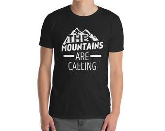 Hiking Shirt - The Mountains Are Calling Unisex T-shirt - camping shirt - adventure shirt - mountains shirt - travel shirt - hiking