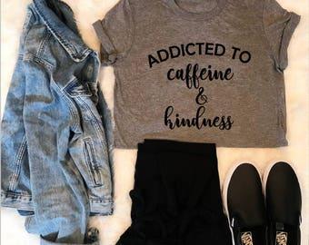 Addicted to Caffeine and Kindness