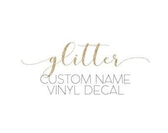 Glitter Custom Name Vinyl Decals