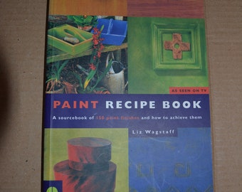 """Paint Recipe Book (""""Country Living"""") by Liz Wagstaff"""